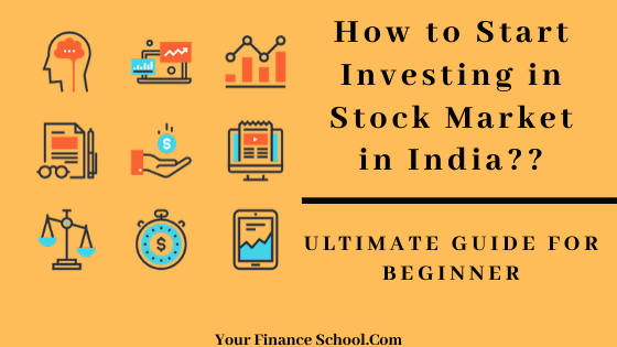 How to Start Investing in the Stock Market in India? A Beginner's Guide In 2020